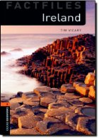 Oxford Bookworms Factfiles: Ireland: Level 2: 700-Word Vocabulary (Oxford Bookworms Library: Factfiles, Stage 2)